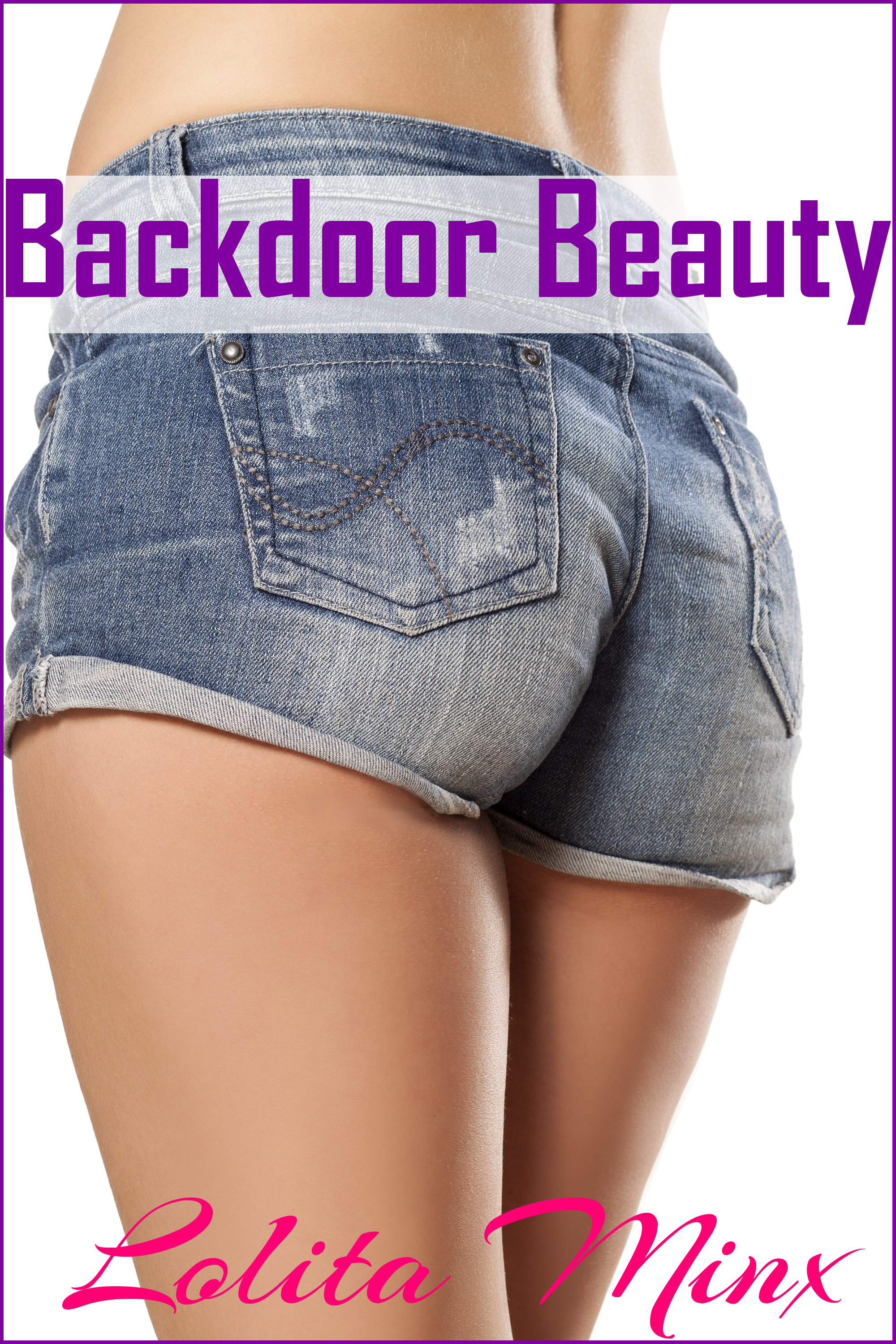 Backdoor Beauty