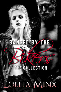 Banged by the Bikers – The Collection
